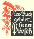 Dieses Buch gehört Henry Presch (odkaz v elektronickém katalogu)
