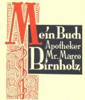 Mein Buch Apotheker Mr. Marco Birnholz (odkaz v elektronickém katalogu)