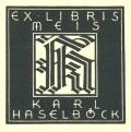 EX LIBRIS KARL HASELBÖCK (odkaz v elektronickém katalogu)