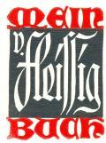 Mein V. Fleissig Buch (odkaz v elektronickém katalogu)