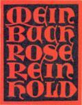 MEIN BUCH ROSE REINHOLD (odkaz v elektronickém katalogu)