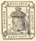 FIRMITER PAULATIM & OCCULTÉ SANTIAGO (odkaz v elektronickém katalogu)