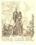 EX LIBRIS MARIE LUISE BAIL (odkaz v elektronickém katalogu)