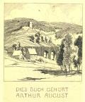 DIESES BUCH GEHÖRT ARTHUR AUGUST (odkaz v elektronickém katalogu)