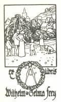 ex libris Wilhelm u. Selma Frey (odkaz v elektronickém katalogu)