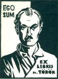 EGO SUM EX LIBRIS n. TÖRÖK (odkaz v elektronickém katalogu)