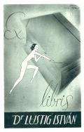 Ex libris Dr LUSTIG ISTVÁN (odkaz v elektronickém katalogu)