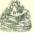 Debrecen sz.kir.varos Közmüvelödési Könyvtárából 1875 (odkaz v elektronickém katalogu)