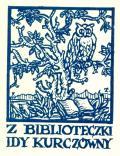 Z BIBLIOTECZKI IDY KURCZÓWNY (odkaz v elektronickém katalogu)
