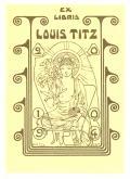 EX LIBRIS LOUIS TITZ (odkaz v elektronickém katalogu)