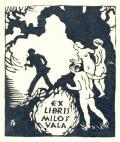 EX LIBRIS MILOŠ VALA (odkaz v elektronickém katalogu)