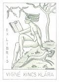 EX LIBRIS VIGNÉ KINCS KLÁRA (odkaz v elektronickém katalogu)