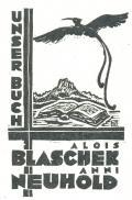 UNSER BUCH ALOIS BLASCHEK ANNI NEUHOLD (odkaz v elektronickém katalogu)