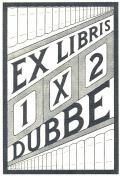 EX LIBRIS 1X2 DUBBE (odkaz v elektronickém katalogu)
