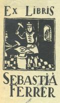 Ex Libris SEBASTIÁ FERRER (odkaz v elektronickém katalogu)