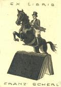 EX LIBRIS FRANZ SCHERL (odkaz v elektronickém katalogu)