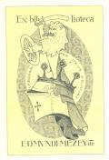Ex biblioteca EDMUNDI MEZEY dr. (odkaz v elektronickém katalogu)
