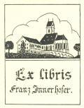 Ex libris Franz Innerhofer (odkaz v elektronickém katalogu)