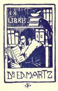 EX LIBRIS Dr. ED. MARTZ (odkaz v elektronickém katalogu)