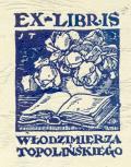 Ex libris Włodzimierza Topolińskiego (odkaz v elektronickém katalogu)