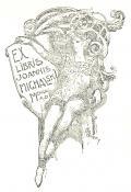 EX LIBRIS JOANNIS MICHALSKI (odkaz v elektronickém katalogu)