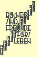 BÜCHER SIND FREUNDE FÜRS LEBEN (odkaz v elektronickém katalogu)