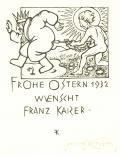 FROHE OSTERN 1932 WÜNSCHT FRANZ KAISER (odkaz v elektronickém katalogu)