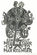 EIN GUT NEU-JAHR 1932 MAX KISLINGER (odkaz v elektronickém katalogu)
