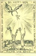 MEINE ELTERN FREUN SICH SCHEUSSLICH 30.SEPT.1934 AUF DIESER WELT BIN ICH NUN HÄUSLICH HILDE UTA KOCH (odkaz v elektronickém katalogu)