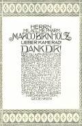 HERRN MIL.ACC.MR.PHARM.MARCO BIRNHOLZ LIEBER KAMARAD DANK DIR! (odkaz v elektronickém katalogu)