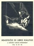 NEMZETKÖZI EX LIBRIS KIÁLLITÁS A SZEGEDI VÁROSI MÚZEUMBAN 1934. 10. 20-28. (odkaz v elektronickém katalogu)