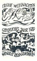 FROHE WEIHNACHTEN GLÜCKLICHES JAHR 1929 WÜNSCH RICHARD K. DONIN (odkaz v elektronickém katalogu)