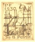P.F.1930 Ing. B. Petrlik (odkaz v elektronickém katalogu)