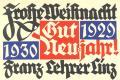 Frohe Weihnach 1929, gut 1930 Neujahr  Franz Lehrer Linz (odkaz v elektronickém katalogu)
