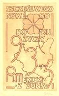 SZCZEŚLIWEGO NOWEGO ROKU ŹYCZY 1935 R. MEKICKI Z ŹONA (odkaz v elektronickém katalogu)