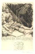 EXLIBRIS DR. ANT. LEUSCHNER (odkaz v elektronickém katalogu)
