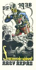 P.F.1938 Szer.engés ujévet NAGY ÁRPÁD (odkaz v elektronickém katalogu)
