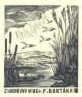 Z KNIHOVNY MUDr. F. BARTÁKA (odkaz v elektronickém katalogu)
