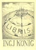 EX LIBRIS ING J. KÖNIG (odkaz v elektronickém katalogu)