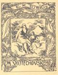 EX LIBRIS M. VOJTĚCHOVSKÉHO (odkaz v elektronickém katalogu)
