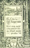 Ex Libris K.E. Sangermani Heri sum, nunc si tua non herilis me versat manus furatus es. (odkaz v elektronickém katalogu)