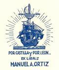 POR CASTILLA y POR LEON ... EX LIBRIS MANUEL A. ORTIZ (odkaz v elektronickém katalogu)