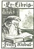 Ex-Libris Franz Kubat (odkaz v elektronickém katalogu)