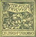 EX LIBRIS F. TÁBORSKÝ (odkaz v elektronickém katalogu)