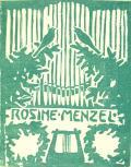 ROSINE MENZEL (odkaz v elektronickém katalogu)