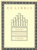 EX LIBRIS SPOLKU TYPOGRAFIA V PRAZE (odkaz v elektronickém katalogu)
