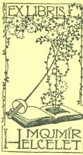 EXLIBRIS MOJMÍR HELCELET (odkaz v elektronickém katalogu)