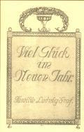 Viel Glück im Neuen Jahr Familie Ludwig Graf (odkaz v elektronickém katalogu)