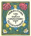 HERZLICHEN LISL u. OSKAR LEUSCHNER GLÜCKWUNSCH (odkaz v elektronickém katalogu)
