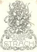 EX LIBRIS MARIA STRACH (odkaz v elektronickém katalogu)